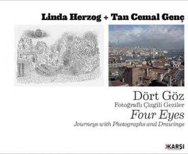 Four Eyes Journeys with Photographs and Drawings -  von Linda Herzog und Tan Cemal Genç